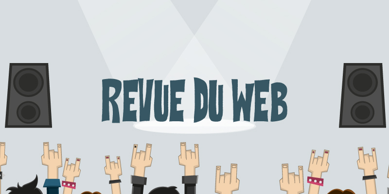 Revue du web